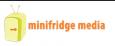 Minifridge Media